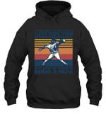 Aren t Many Things I Love Than Baseball But Being Papa Family Hoodie Sweatshirt