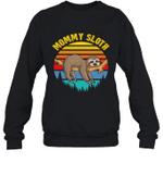 Sloth Funny Family Mommy Crewneck Sweatshirt