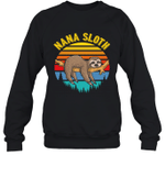 Sloth Funny Family Nana Crewneck Sweatshirt