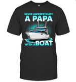 Never Underestimate A Man With A Boat Papa Family T-shirt