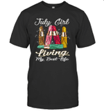 Girl With Lipstick Living My Best Life July T-shirt