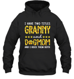 I Have Two Titles Aunt And DogMom Sunflower Family Hoodie Sweatshirt