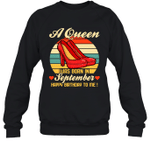 A Queen Was Born Vintage High Heels Septemb Crewneck Sweatshirt