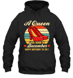 A Queen Was Born Vintage High Heels Decembe Hoodie Sweatshirt