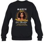 March Girl She Slays,She Prays She's Beautiful Birthday Crewneck Sweatshirt Tee
