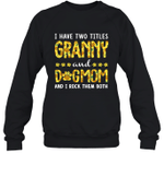 I Have Two Titles Aunt And DogMom Sunflower Family Crewneck Sweatshirt