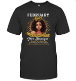 February Girl She Slays,She Prays She's Beautiful Birthday T-shirt Tee