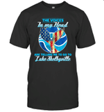 The Voice In My Head Telling Me To Go Fishing At Lake Shelbyville T-shirt
