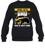 Dad King Of Dirty Road Jeep Birthday April 12th Crewneck Sweatshirt