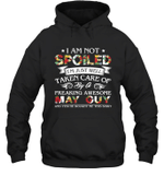 I Am Not Spoiled I m Just Well Taken Care Of By A Freaking Awesome May Guy Birthday Hoodie Sweatshirt