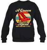 A Queen Was Born Vintage High Heels April Crewneck Sweatshirt