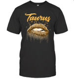 Taurus Zodiac Birthday Golden Lips For Black Women T-shirt
