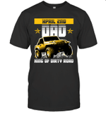 Dad King Of Dirty Road Jeep Birthday April 2nd T-shirt