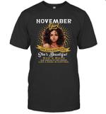 November Girl She Slays,She Prays She's Beautiful Birthday T-shirt Tee