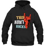 This Family Rock Aunt Hoodie Sweatshirt