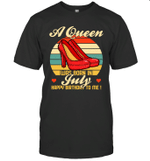 A Queen Was Born Vintage High Heels Jul T-shirt