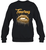 Taurus Zodiac Birthday Golden Lips For Black Women Crewneck Sweatshirt