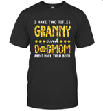 I Have Two Titles Aunt And DogMom Sunflower Family T-shirt