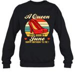 A Queen Was Born Vintage High Heels Jun Crewneck Sweatshirt