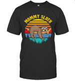 Sloth Funny Family Mommy T-shirt