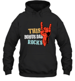 This Family Rock Bonus Dad Hoodie Sweatshirt