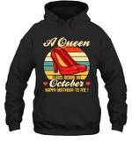 A Queen Was Born Vintage High Heels Octobe Hoodie Sweatshirt