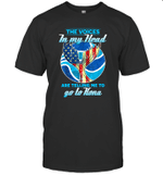 The Voice In My Head Telling Me To Go Fishing At Kona T-shirt