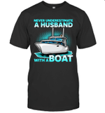 Never Underestimate A Man With A Boat Husband Family T-shirt