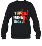This Family Rock Nana Crewneck Sweatshirt