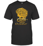 Black Queens Are Born In October Birthday Gift T-shirt