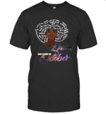 African Queens Are Born In October Birthday T-shirt