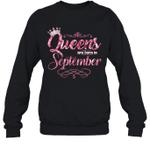 Queens Are Born In September Birthday Crewneck Sweatshirt