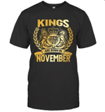 Kings Are Born In November Birthday Gift