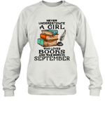 A Girl Who Love Books And Was Born In September Birthday Crewneck Sweatshirt