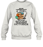 A Girl Who Love Books And Was Born In October Birthday Crewneck Sweatshirt