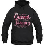 Queens Are Born In January Birthday Hoodie Sweatshirt