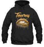 Taurus Zodiac Birthday Golden Lips For Black Women Hoodie Sweatshirt