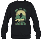 Hide And Seek Legends Are Born In June Birthday Crewneck Sweatshirt