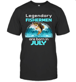 Fishing Legend Born In July Funny Fisherman Gift Birthday T-shirt