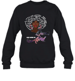 African Queens Are Born In April Birthday Crewneck Sweatshirt