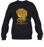 Black Queens Are Born In August Birthday Gift Crewneck Sweatshirt