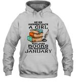 A Girl Who Love Books And Was Born In January Birthday Hoodie Sweatshirt