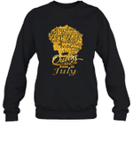 Black Queens Are Born In July Birthday Gift Crewneck Sweatshirt