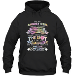 I'm An August Girl I Was Taught To Think Before I Act The Shot Birthday Hoodie Sweatshirt