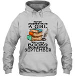 A Girl Who Love Books And Was Born In September Birthday Hoodie Sweatshirt