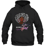African Queens Are Born In April Birthday Hoodie Sweatshirt