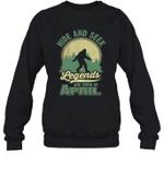 Hide And Seek Legends Are Born In April Birthday Crewneck Sweatshirt