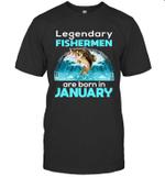 Fishing Legend Born In January Funny Fisherman Gift Birthday T-shirt
