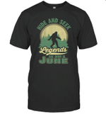 Hide And Seek Legends Are Born In June Birthday T-shirt