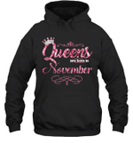 Queens Are Born In November Birthday Hoodie Sweatshirt